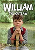 William the Outlaw - TV tie-in edition (Just William Book 7)