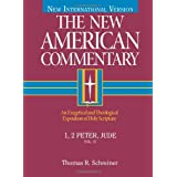 The New American Commentary: 1, 2 Peter, Jude (New American Commentary, 37) ~ Thomas R. Schreiner