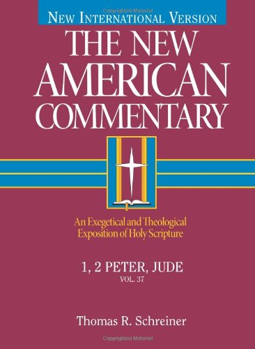The New American Commentary 1 2 Peter Jude New American Commentary 37
