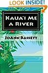 Kaua'i Me a River (Islands of Aloha M...