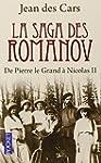 La saga des Romanov: De Pierre le Gra...