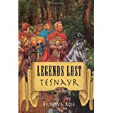 Legends Lost: Tesnayr ~ Nova Rose