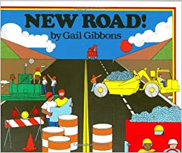 New road! - Gail Gibbons