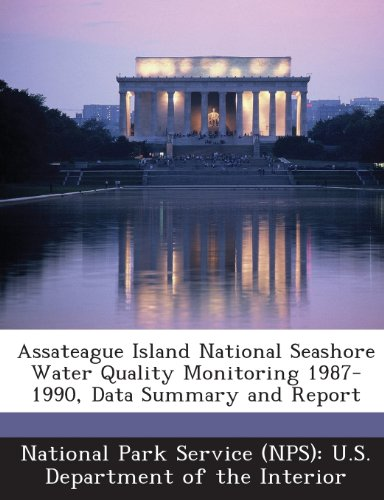 Assateague Island National Seashore Water Quality Monitoring 1987-1990, Data Summary and Report