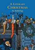 A Literary Christmas: An Anthology (Gift)
