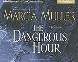 The Dangerous Hour (Sharon McCone Series)