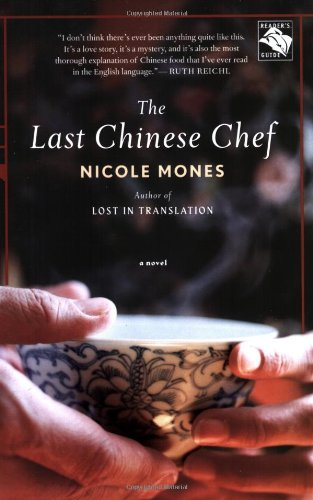 The Last Chinese Chef: A Novel by Nicole Mones