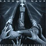 Self-Proclaimed Existence by Sammath Naur