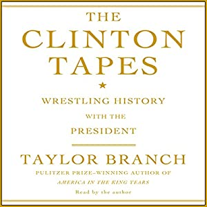 The Clinton Tapes Audiobook