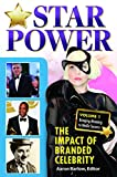 Star Power [2 volumes]: The Impact of Branded Celebrity