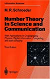 Number theory in science and communication: With applications in cryptography, physics, biology, digital information, and computing (Springer series in information sciences)