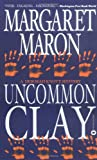 Uncommon Clay (0446610879) by Maron, Margaret