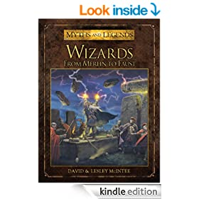 Wizards: From Merlin to Faust (Myths and Legends)