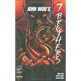 "Virgin Comics, John Woo's 7 Brothers, Bd. 1von ""Garth Ennis"""