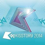 Kisstory 2014 [Explicit]