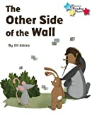 The Other Side of the Wall (Reading Stars)