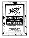 Learn To Draw A Graffiti Master-Piece...