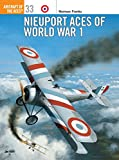Nieuport Aces of World War 1 (Osprey Aircraft of the Aces)