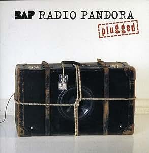 Radio Pandora (Plugged)