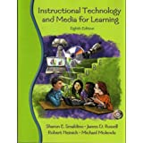 Instructional Technology and Media for Learning & Clips from the Classroom Pkg (8th Edition) ~ Sharon E. Smaldino