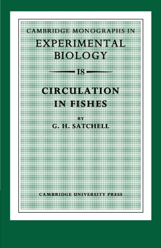 Circulation in Fishes (Cambridge Monographs in Experimental Biology)
