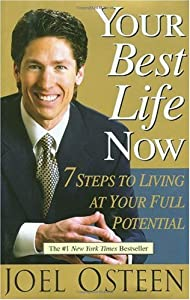 Cover of &quot;Your Best Life Now: 7 Steps to ...