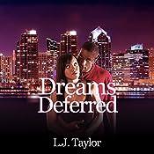Dreams Deferred: Brooks Sisters Dreams, Book 2 | L.J. Taylor