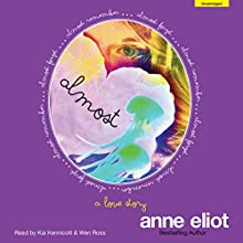 Almost (       UNABRIDGED) by Anne Eliot Narrated by Kai Kennicott, Wen Ross