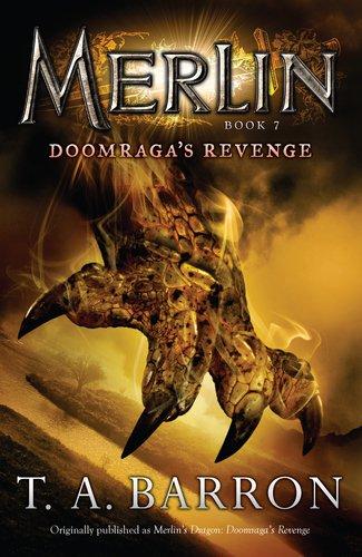 Doomraga's Revenge: Book 7 (Merlin), T. A. Barron