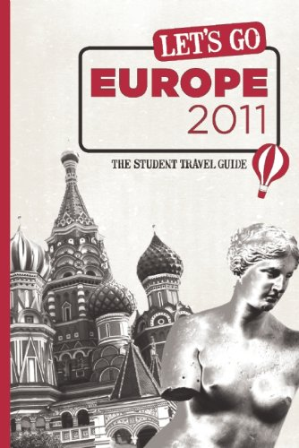 Let's Go Europe 2011: The Student Travel Guide