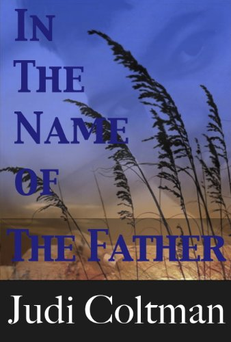 A Free Excerpt From Judi Coltman's In the Name of the Father, our new Thriller of the Week