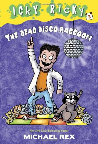 Icky Ricky #3: The Dead Disco Raccoon (A Stepping Stone Book(TM))