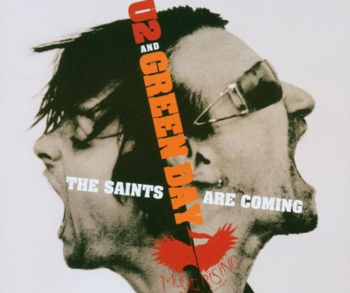 U2 - The Saints Are Coming[Live] Lyrics - Zortam Music