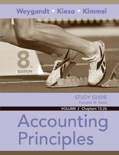 Study Guide, Volume II, Chs. 13-26 to Accompany Accounting Principles