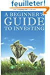 A Beginner's Guide to Investing: How...