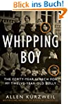 Whipping Boy: The Forty-Year Search f...