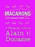 Macarons � l'Ecole de Cuisine Alain D...