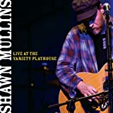 echange, troc Shawn Mullins - Live at the Variety Playhouse