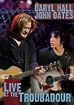 Hall & Oates: Live at the Troubador