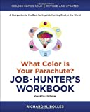 img - for What Color Is Your Parachute? Job-Hunter's Workbook, Fourth Edition by Richard N. Bolles (26-Dec-2012) Paperback book / textbook / text book