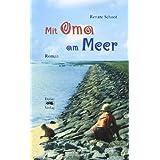 "Mit Oma am Meer: Romanvon ""Renate Schoof"""