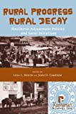 img - for Rural Progress, Rural Decay: Neoliberal Adjustment Policies and Local Initiatives book / textbook / text book