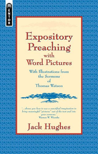 expository-preaching-with-word-pictures-with-illustrations-from-the-sermons-of-thomas-watson