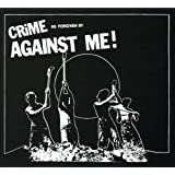 Crime, as Forgiven By Against Me! ~ Against Me!