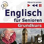 Auf Reisen: Englisch für Senioren - Grundkurs (Hören & Lernen) | Dorota Guzik