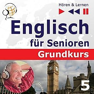 Auf Reisen: Englisch für Senioren - Grundkurs (Hören & Lernen) Hörbuch