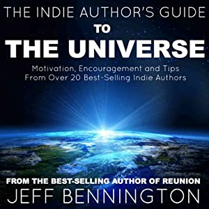 The Indie Author's Guide to the Universe | [Jeff Bennington]