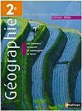 echange, troc Viviane Bories, Laurence Causse, Eric Janin, Damien Joron, Jean-Louis Mathieu - Géographie 2e : Programme 2001