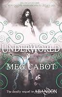 Underworld: 2/3 (The Abandon Trilogy)
