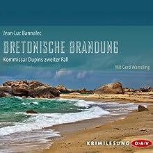Bretonische Brandung (Kommissar Dupin 2) Hörbuch von Jean-Luc Bannalec Gesprochen von: Gerd Wameling